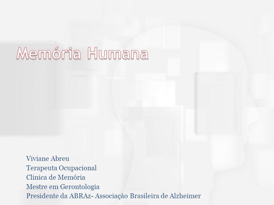 Memória Humana Viviane Abreu Terapeuta Ocupacional Clinica de Memória