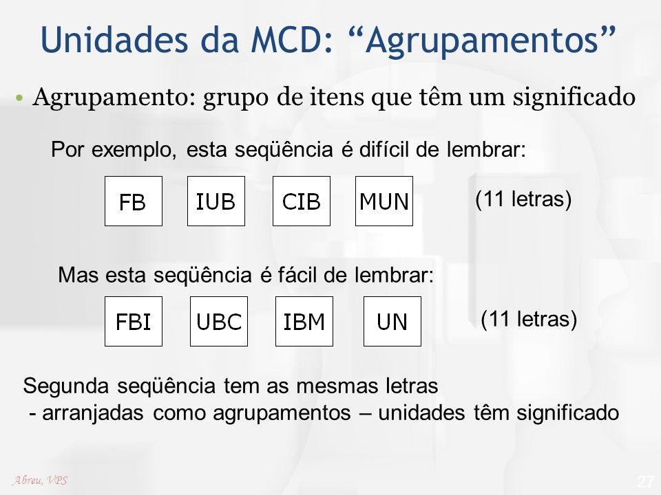 Unidades da MCD: Agrupamentos