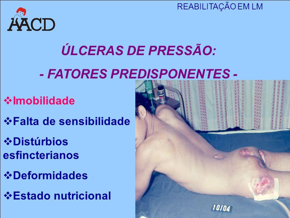 - FATORES PREDISPONENTES -