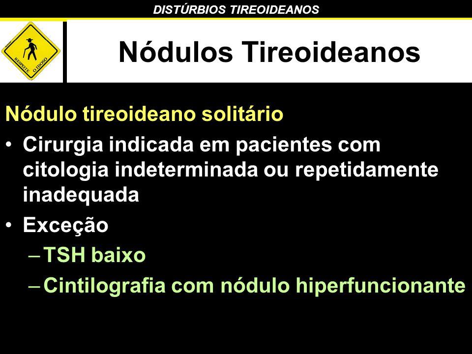 Nódulos Tireoideanos Nódulo tireoideano solitário