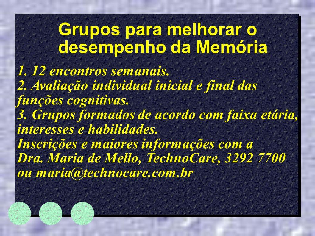 Grupos para melhorar o desempenho da Memória