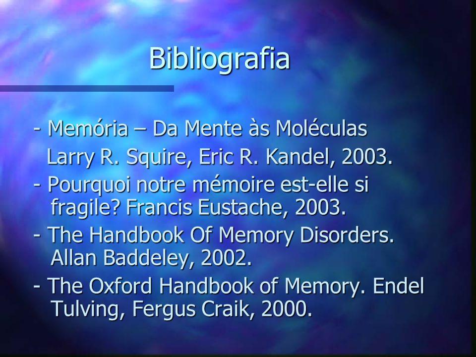 Bibliografia - Memória – Da Mente às Moléculas