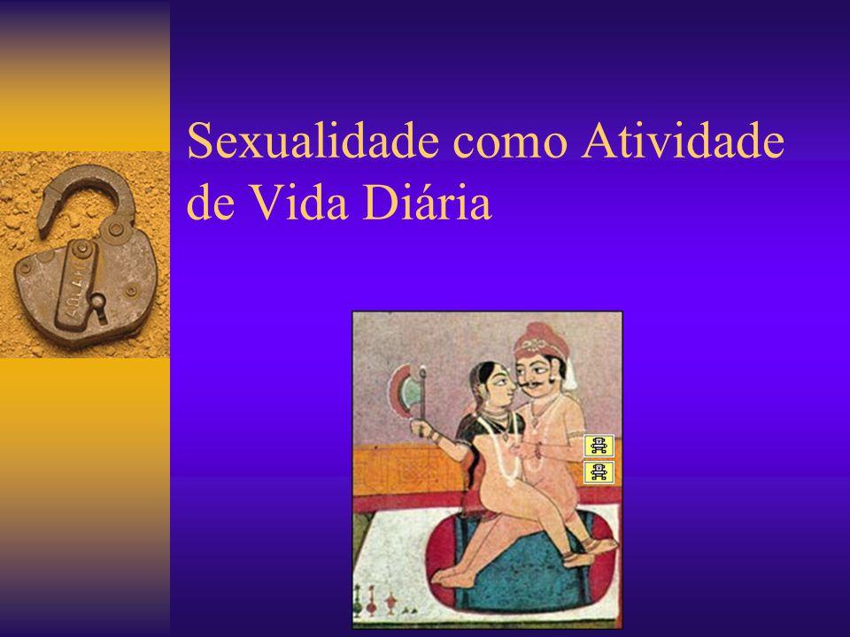 Sexualidade como Atividade de Vida Diária