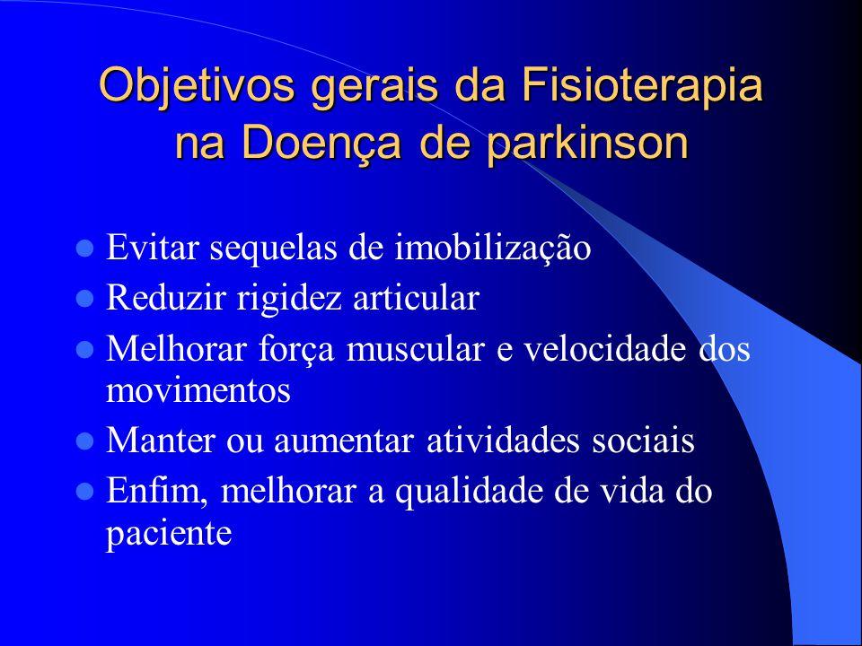 Objetivos gerais da Fisioterapia na Doença de parkinson