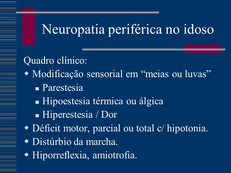 Neuropatia periférica no idoso