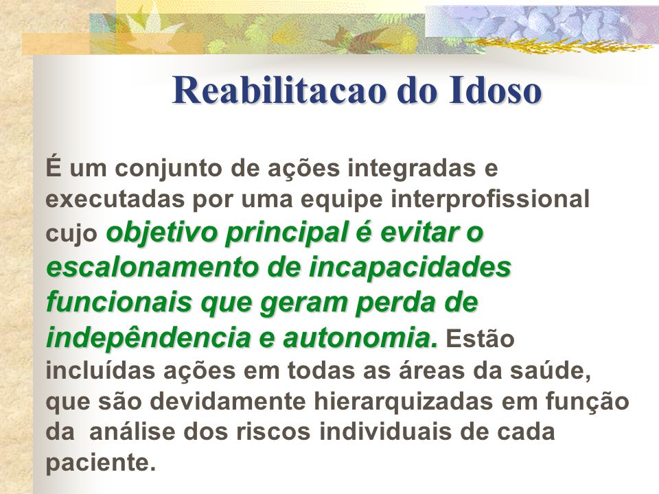 Reabilitacao do Idoso