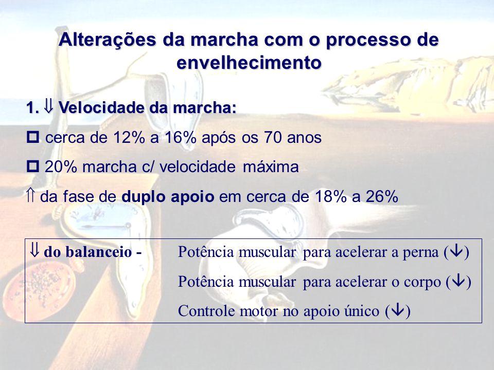 Alterações da marcha com o processo de envelhecimento