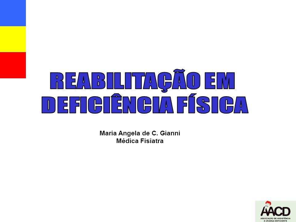REABILITAÇÃO EM DEFICIÊNCIA FÍSICA