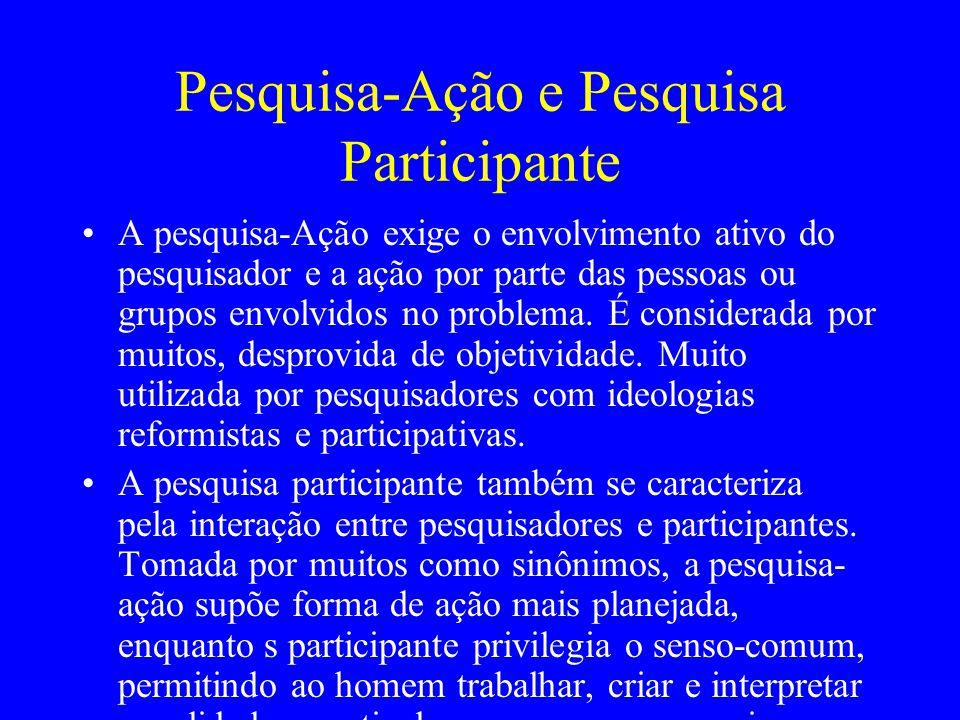 Pesquisa-Ação e Pesquisa Participante