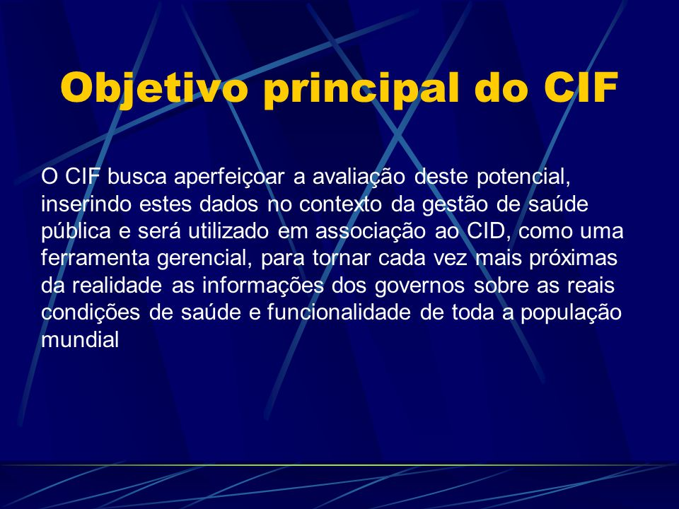 Objetivo principal do CIF
