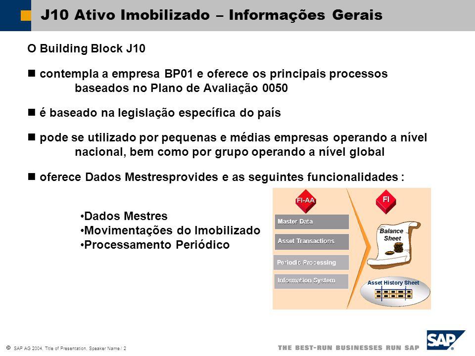 J10 Ativo Imobilizado – Informações Gerais