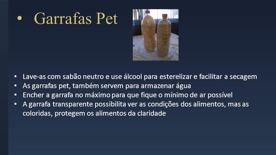 Garrafas Pet Lave-as com sabão neutro e use álcool para esterelizar e facilitar a secagem. As garrafas pet, também servem para armazenar água.