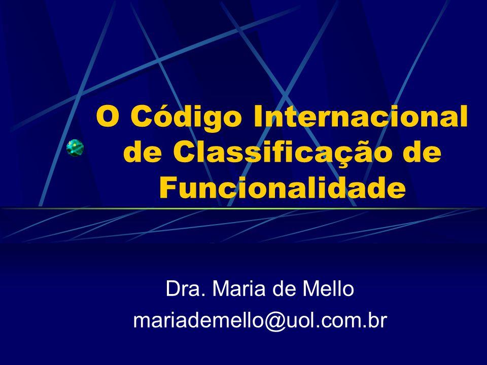 O Código Internacional de Classificação de Funcionalidade