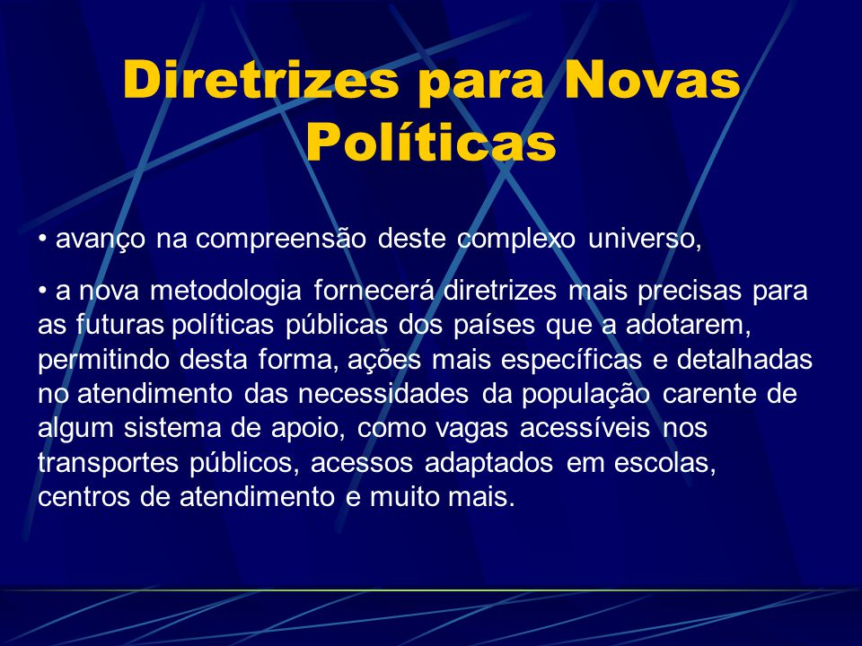 Diretrizes para Novas Políticas