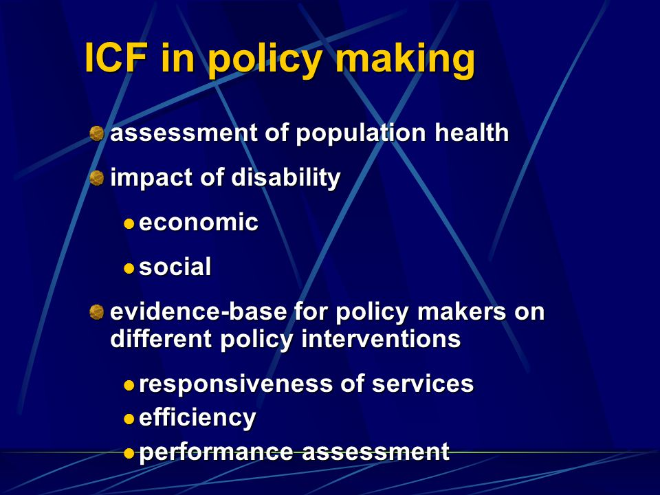 ICF in policy making assessment of population health