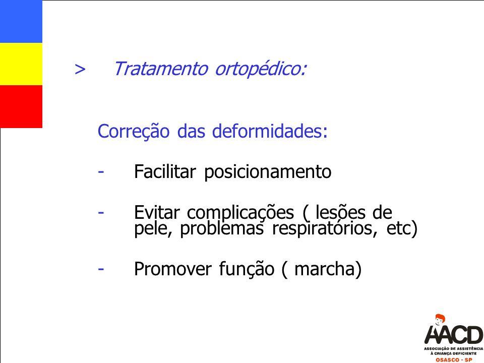 Tratamento ortopédico:
