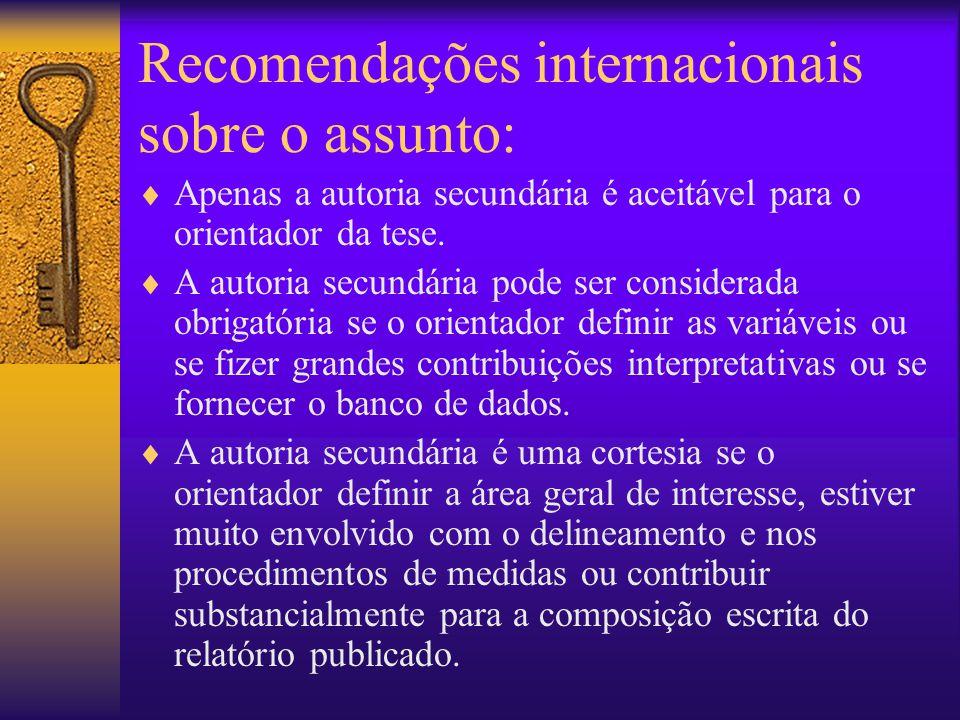 Recomendações internacionais sobre o assunto: