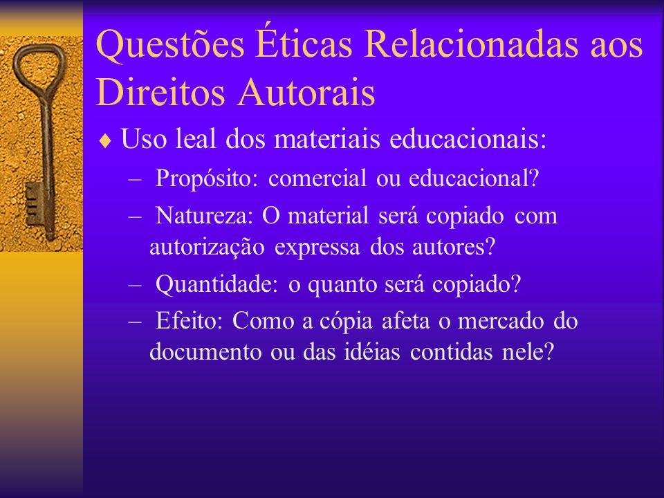 Questões Éticas Relacionadas aos Direitos Autorais