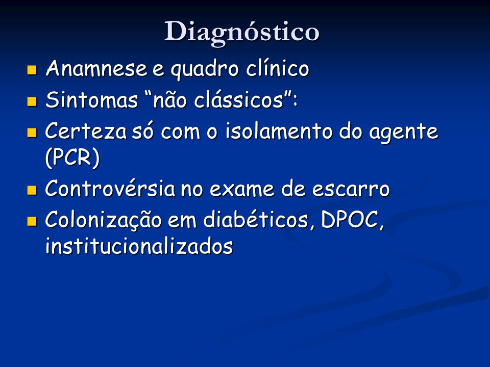 Diagnóstico Anamnese e quadro clínico Sintomas não clássicos :