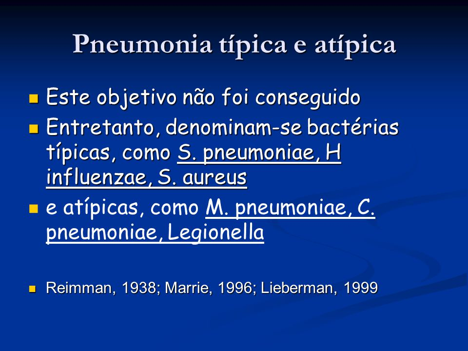 Pneumonia típica e atípica