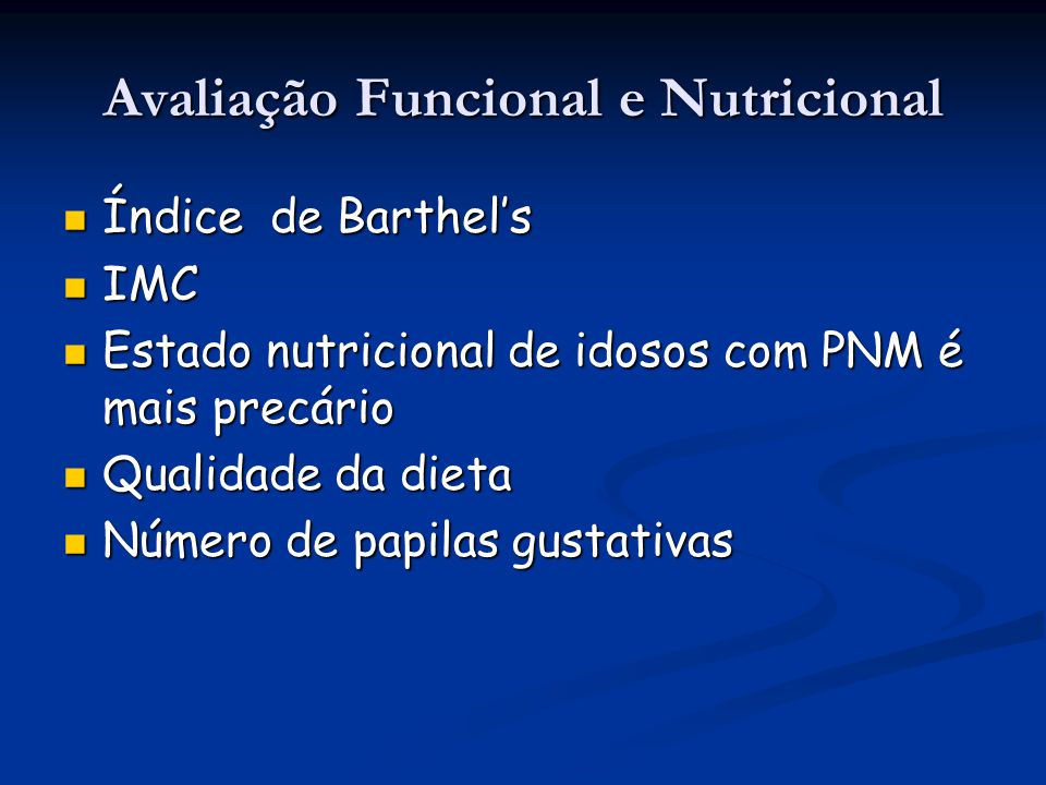 Avaliação Funcional e Nutricional