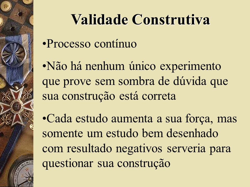 Validade Construtiva Processo contínuo