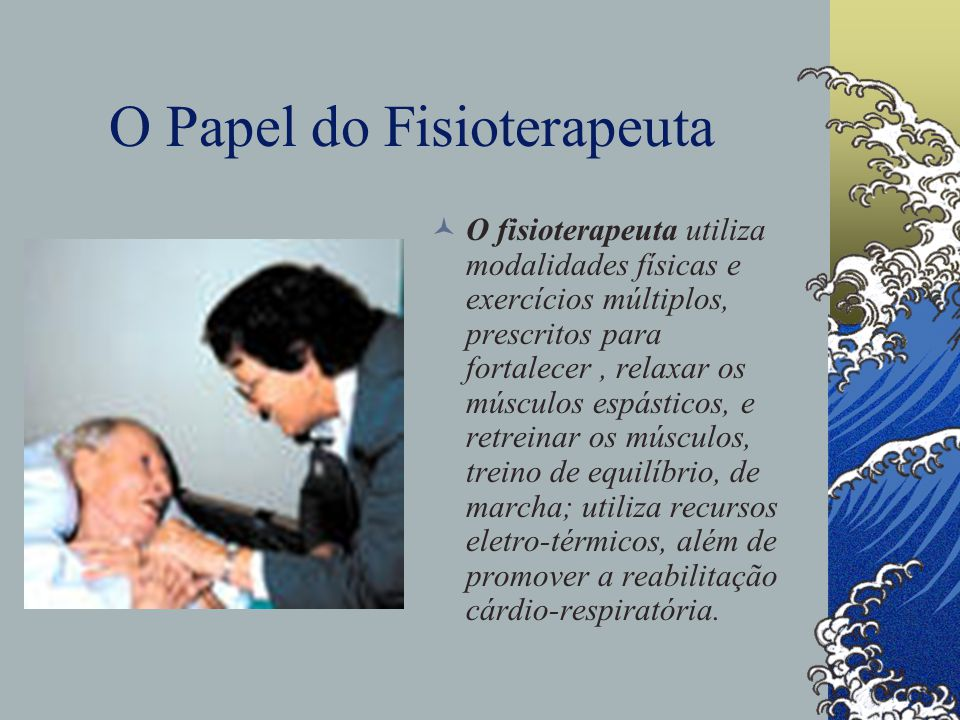 O Papel do Fisioterapeuta