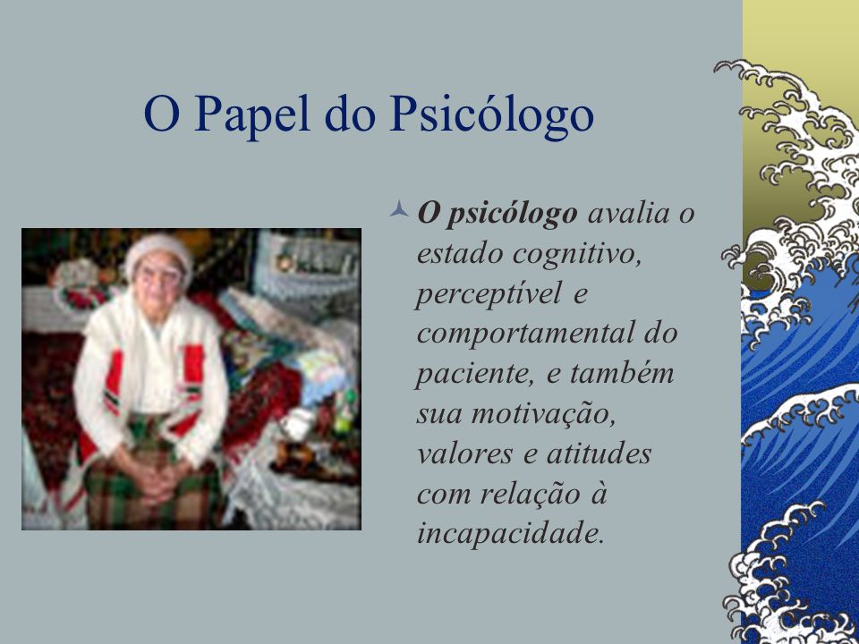 O Papel do Psicólogo