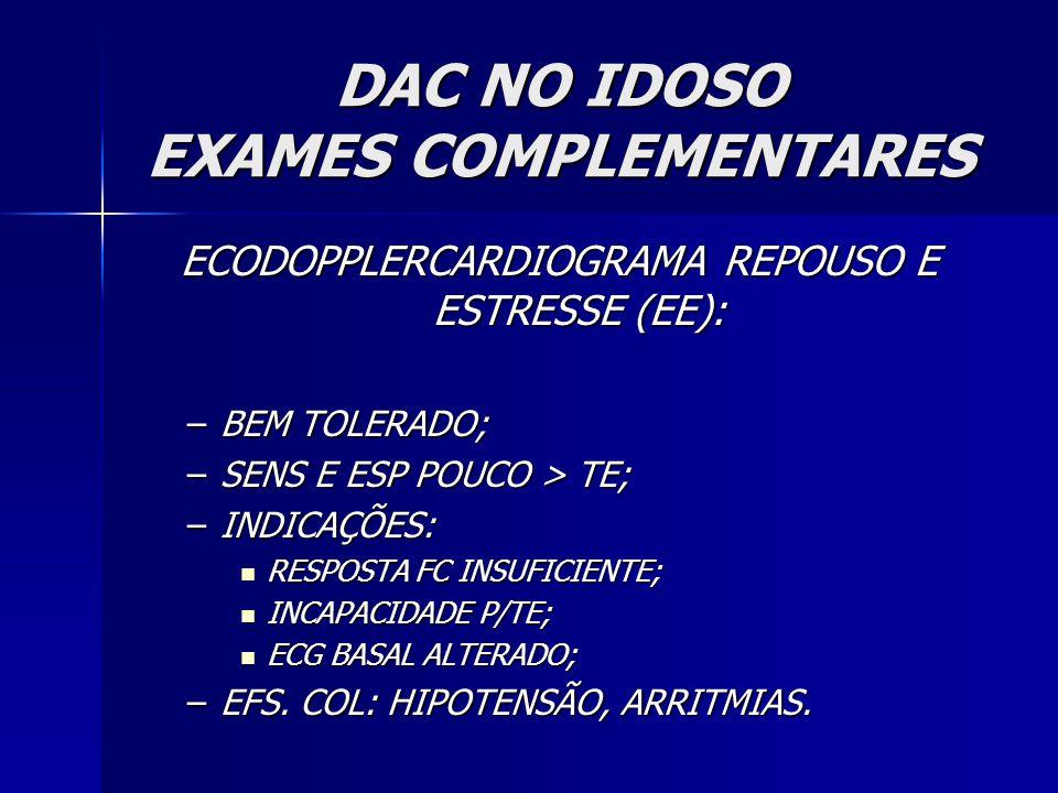 DAC NO IDOSO EXAMES COMPLEMENTARES