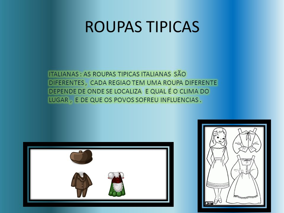 ROUPAS TIPICAS