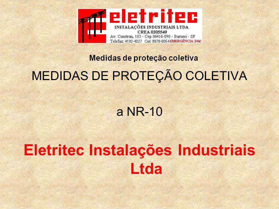 Eletritec Instalações Industriais Ltda Medidas de proteção coletiva