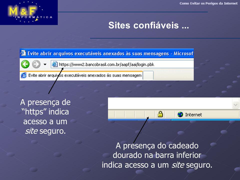 A presença de https indica acesso a um site seguro.