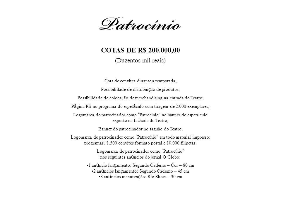 COTAS DE R$ 200.000,00 (Duzentos mil reais)