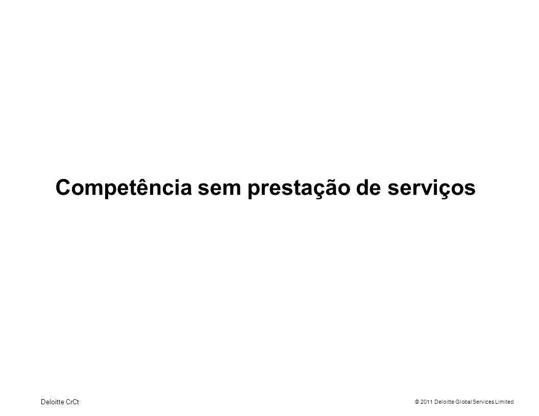 Competência sem prestação de serviços