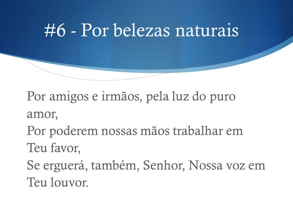 #6 - Por belezas naturais