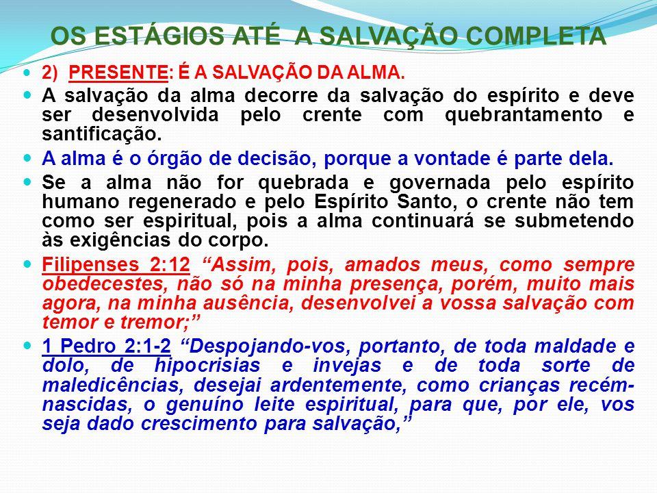 OS ESTÁGIOS ATÉ A SALVAÇÃO COMPLETA