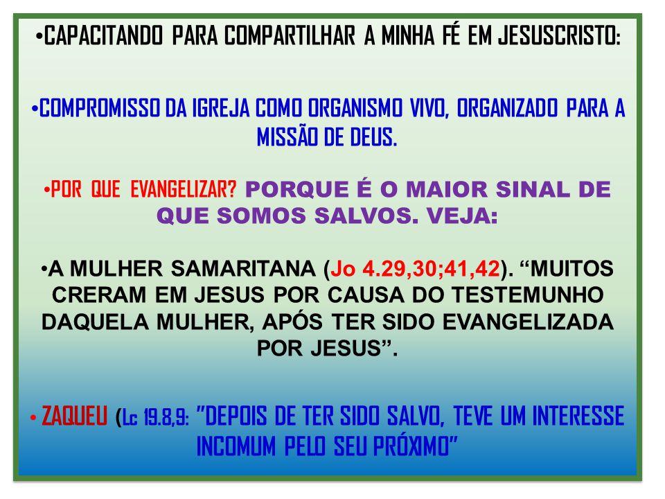 CAPACITANDO PARA COMPARTILHAR A MINHA FÉ EM JESUSCRISTO: