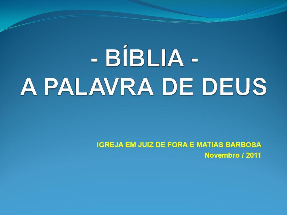 - BÍBLIA - A PALAVRA DE DEUS