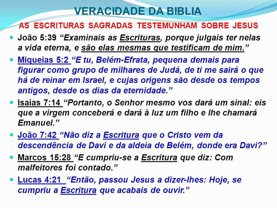 AS ESCRITURAS SAGRADAS TESTEMUNHAM SOBRE JESUS