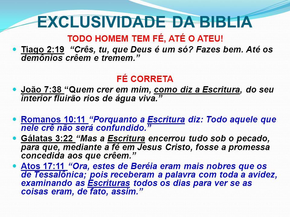 EXCLUSIVIDADE DA BIBLIA