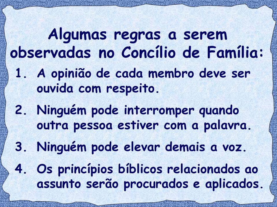 Algumas regras a serem observadas no Concílio de Família: