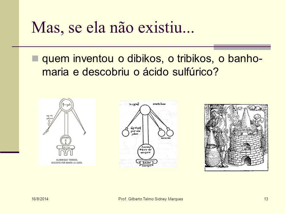 Prof. Gilberto Telmo Sidney Marques