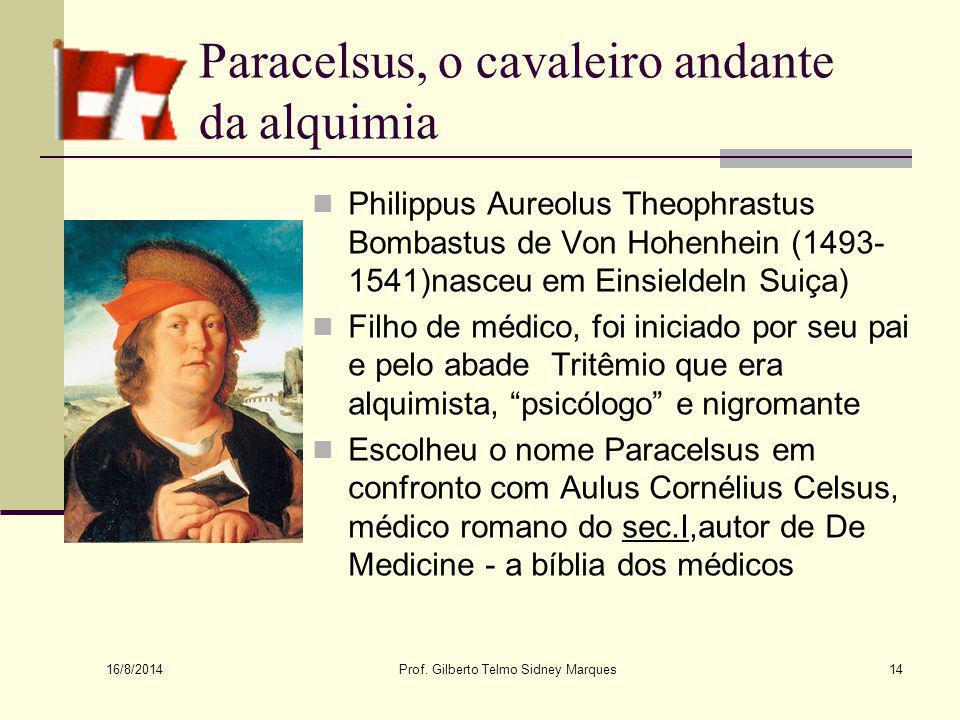 Paracelsus, o cavaleiro andante da alquimia