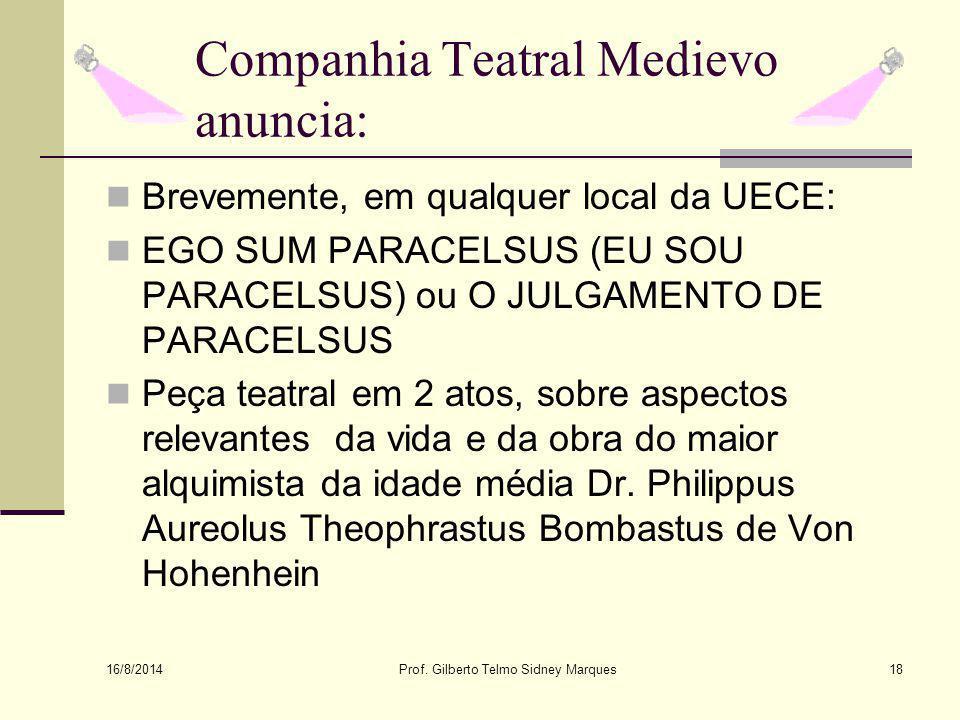 Companhia Teatral Medievo anuncia: