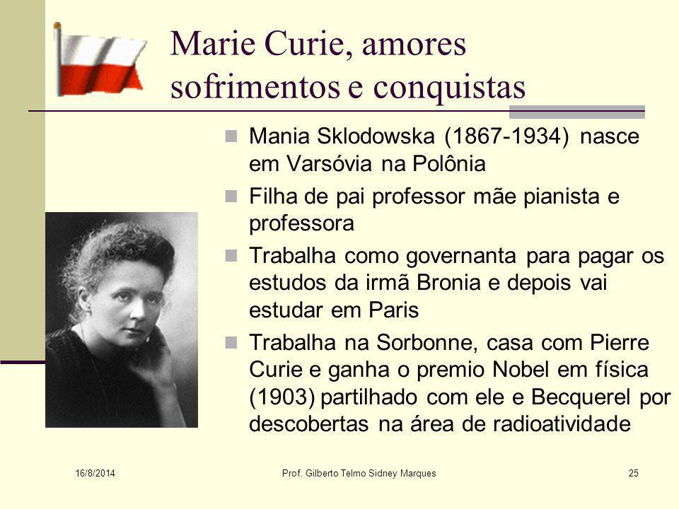 Marie Curie, amores sofrimentos e conquistas