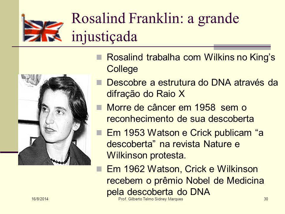 Rosalind Franklin: a grande injustiçada