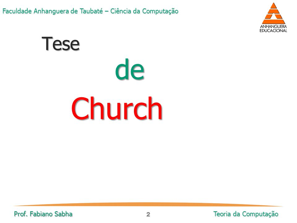 Tese de Church Prof. Fabiano Sabha