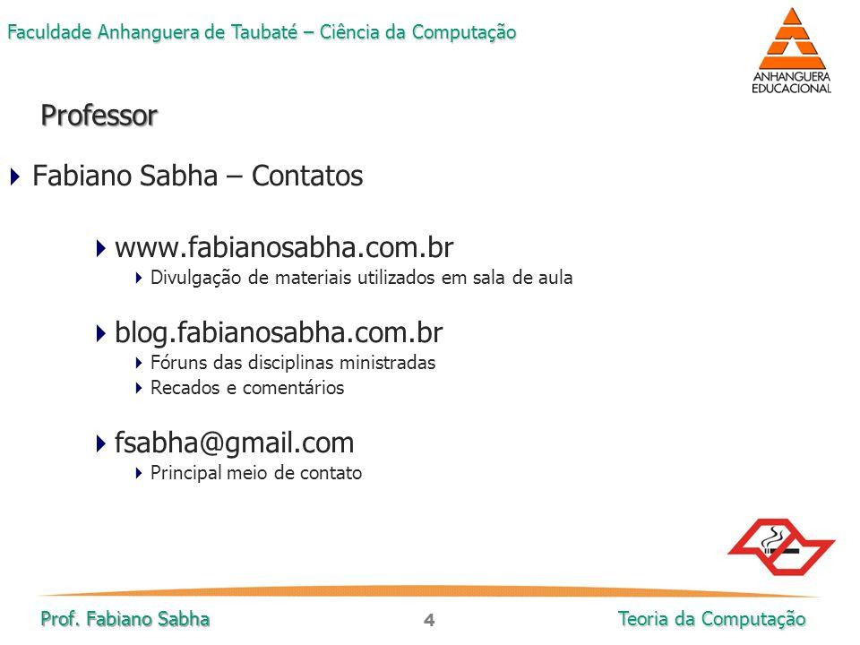 Fabiano Sabha – Contatos www.fabianosabha.com.br