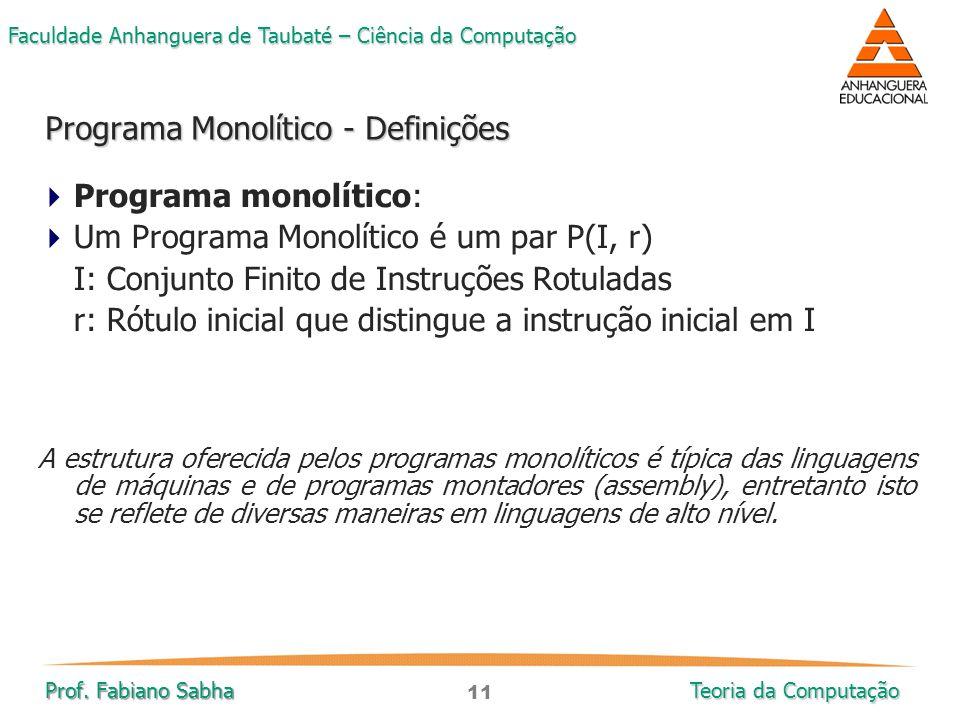 Programa Monolítico - Definições