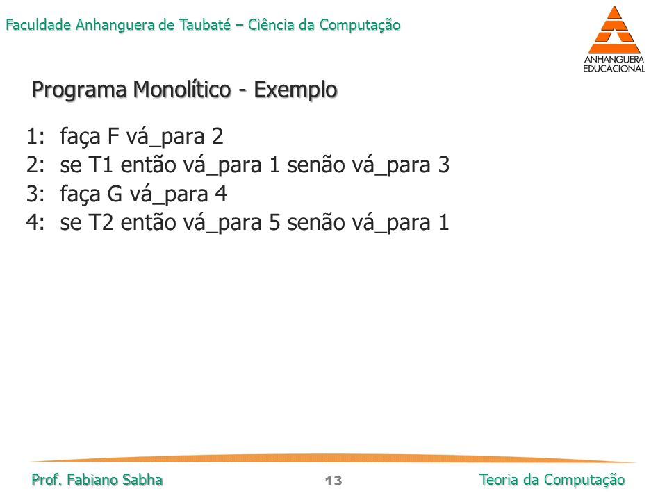 Programa Monolítico - Exemplo